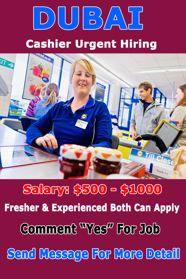 Cashier Jobs in Dubai 2021