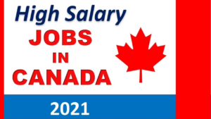 Jobs in Canada for Foreigners 2021