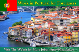 Work in Portugal for Foreigners